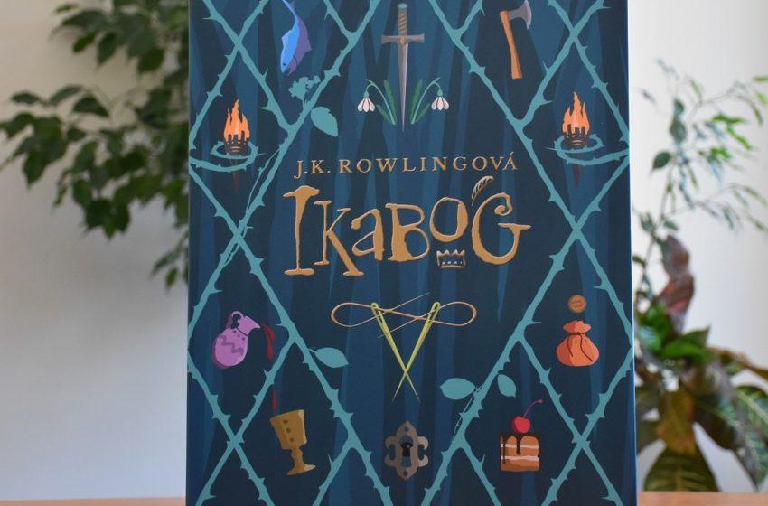 (Ne)Prečítané: J. K. Rowlingová – Ikabog